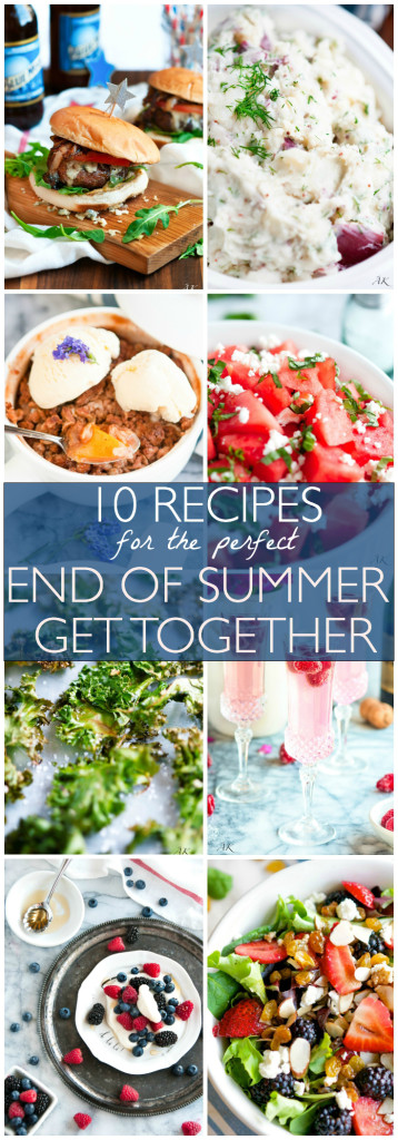 10 Recipes for the Perfect End of Summer Get Together