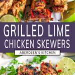 Grilled Lime Chicken Skewers two images with purple rectangle and white text title overlay
