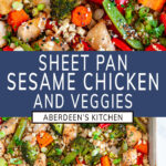 Sheet Pan Sesame Chicken with Veggies with blue rectangle and white text overlay