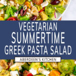 Summertime Greek Pasta Salad with blue rectangle and white text overlay