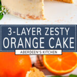 Orange Cake with Zesty Cream Cheese Frosting two images with blue rectangle and white text overlay