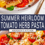 Summer Heirloom Tomato Herb Pasta two images with blue rectangle and white text overlay