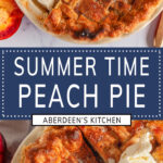 Summer Peach Pie two images with blue rectangle and white text overlay