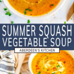 Summer Squash Vegetable Soup two images with blue rectangle and white text overlay