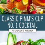 Classic Pimm's Cup Cocktail two images with teal rectangle and white text overlay