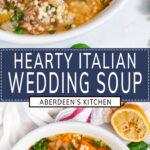 Italian Wedding Soup two images with blue rectangle and white text overlay