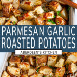 Parmesan Garlic Roasted Potatoes two images with aqua rectangle and white text title overlay