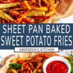 Sheet Pan Sweet Potato Fries two images with blue rectangle and white text overlay