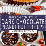 Dark Chocolate Peanut Butter Cups (Halloween Style!) two images with purple rectangle and white text overlay