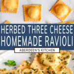 Herbed Three Cheese Homemade Ravioli two images with blue rectangle and white text overlay