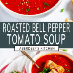 Roasted Bell Pepper Tomato Soup with green rectangle and white text overlay