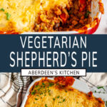 Vegetarian Shepherd's Pie two images with blue rectangle and white text overlay