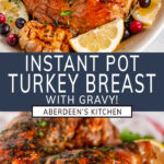 Instant Pot Turkey Breast two images with blue rectangle and white text overlay