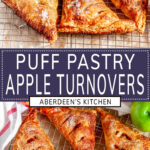 Puff Pastry Apple Turnover two images with purple rectangle and white text overlay