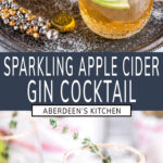 Sparkling Apple Cider Gin Cocktail two images with dark teal rectangle and white text overlay