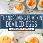 Thanksgiving Pumpkin Deviled Eggs two images with blue rectangle and white text overlay