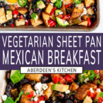 Vegetarian Sheet Pan Mexican Breakfast two images with purple rectangle and white text overlay