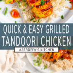 Easy Grilled Tandoori Chicken wo images with green rectangle and white text overlay