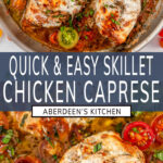 Quick & Easy Skillet Chicken Caprese two images with blue rectangle and white text overlay