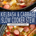 Slow Cooker Kielbasa Cabbage Stew two images with blue rectangle and white text overlay