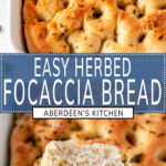 Easy Herbed Focaccia Bread two images with blue rectangle and white text overlay