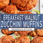 Breakfast Zucchini Walnut Muffins two images with blue rectangle and white text overlay