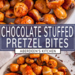 Chocolate Stuffed Pretzel Bites two images with blue rectangle and white text overlay