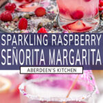 Sparkling Raspberry Senorita Margarita two images with blue rectangle and white text overlay