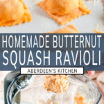 Homemade Butternut Squash Ravioli two images with blue rectangle and white text overlay