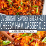 Savory Overnight Cheesy Ham Breakfast Casserole long pin two images with blue rectangle and white text overlay