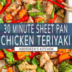 Sheet Pan Chicken Teriyaki long pin two images with blue rectangle and white text overlay