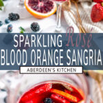 Sparkling Rosé Blood Orange Sangria two images with blue rectangle and white text overlay