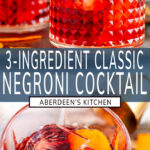 Classic Negroni Cocktail long pin two images with blue rectangle and white text overlay