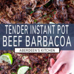 Instant Pot Barbacoa Beef long pin two images with blue rectangle and white text overlay