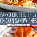 Panko Crusted Spicy Chicken Sandwiches long pin two images with blue rectangle and white text overlay