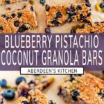 Blueberry Pistachio Coconut Granola Bars long pin two images with purple rectangle and white text overlay