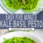 Easy Kale Basil Pesto long pin two images with blue rectangle and white text overlay