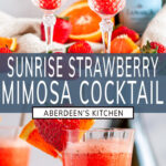 Sunrise Strawberry Mimosa Cocktail long pin two images with blue rectangle and white text overlay
