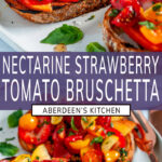Nectarine Strawberry Tomato Bruschetta long pin two images with purple rectangle and white text overlay