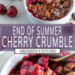 End of Summer Cherry Crumble long pin two images with purple rectangle and white text overlay